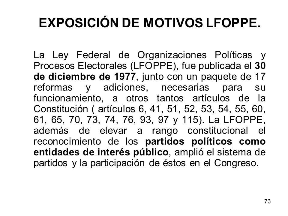 73 EXPOSICIÓN DE MOTIVOS LFOPPE.