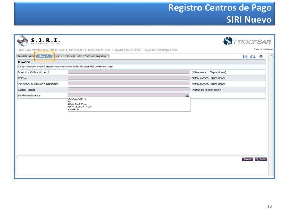 18 Registro Centros de Pago SIRI Nuevo Registro Centros de Pago SIRI Nuevo