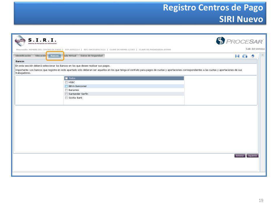 19 Registro Centros de Pago SIRI Nuevo