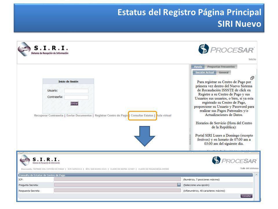 24 Estatus del Registro Página Principal SIRI Nuevo Estatus del Registro Página Principal SIRI Nuevo