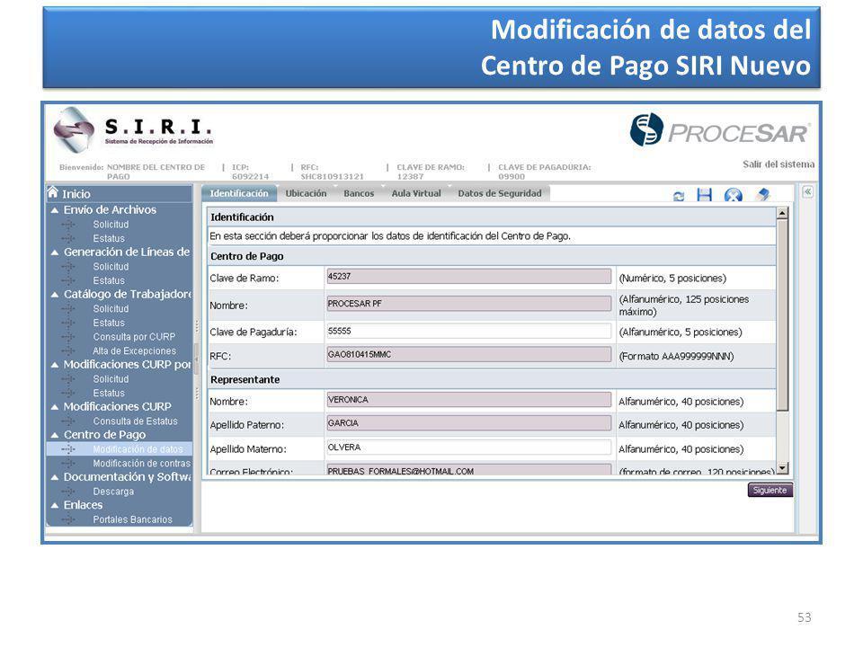 53 Modificación de datos del Centro de Pago SIRI Nuevo Modificación de datos del Centro de Pago SIRI Nuevo