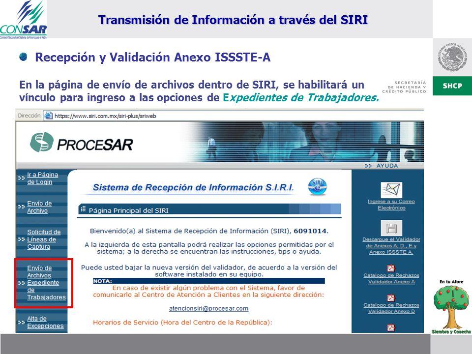 Recepción y Validación Anexo ISSSTE-A En la página de envío de archivos dentro de SIRI, se habilitará un vínculo para ingreso a las opciones de Expedi