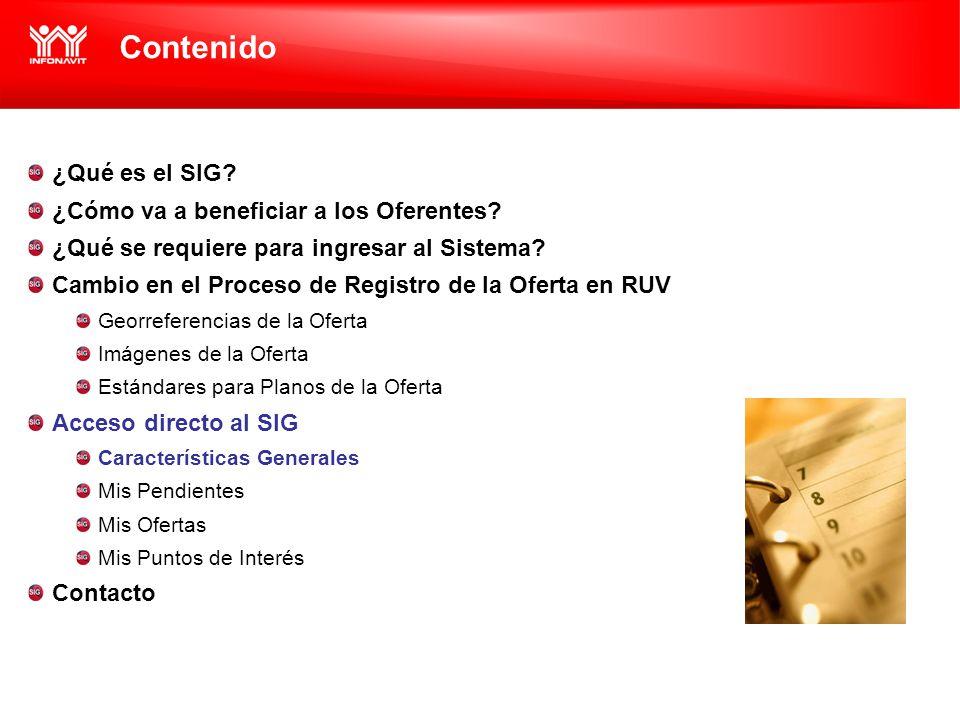 Contenido ¿Qué es el SIG. ¿Cómo va a beneficiar a los Oferentes.