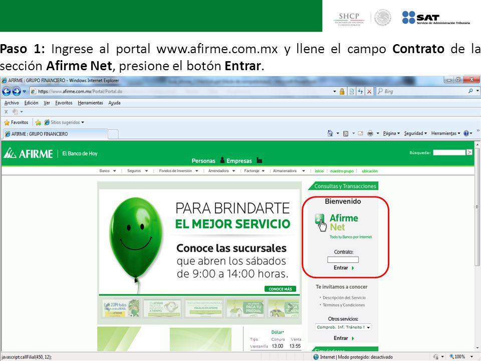 Paso 1: Ingrese al portal www.afirme.com.mx y llene el campo Contrato de la sección Afirme Net, presione el botón Entrar.