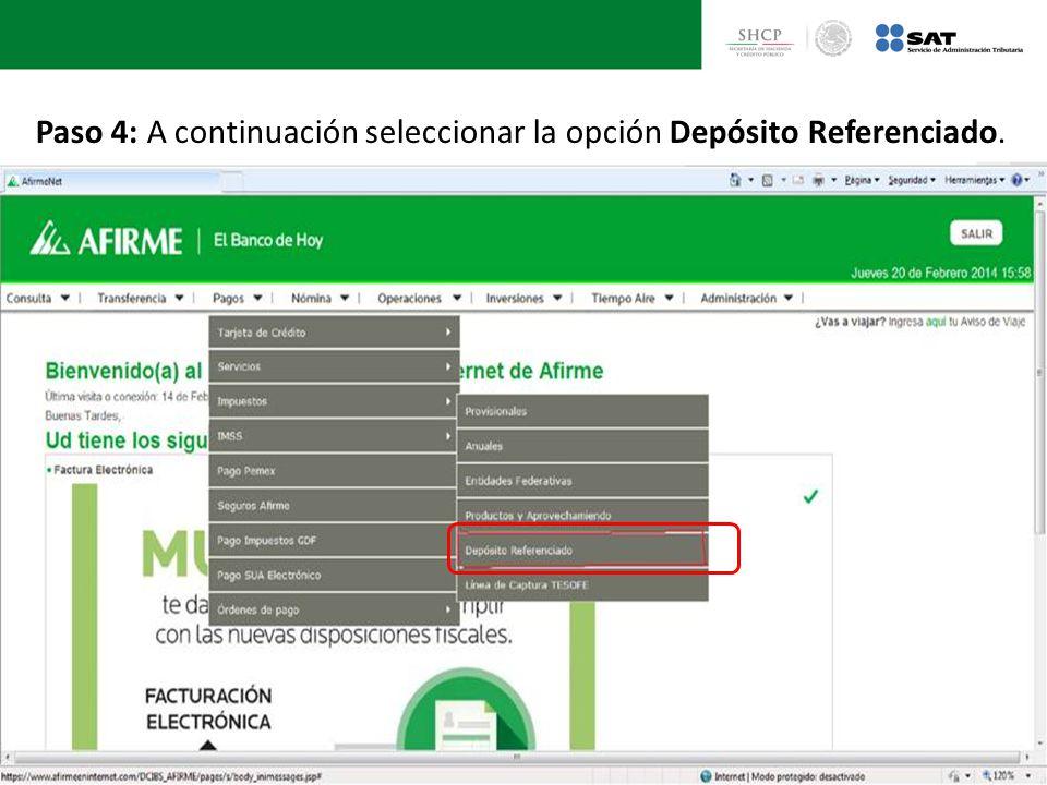 Paso 4: A continuación seleccionar la opción Depósito Referenciado.