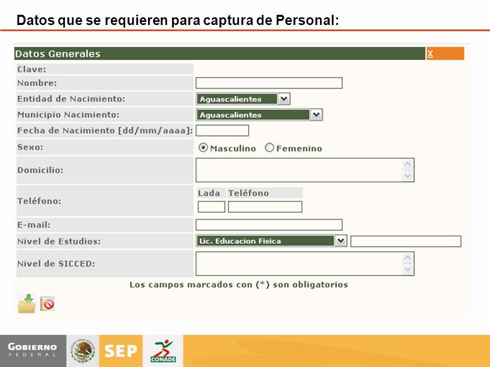 Datos que se requieren para captura de Personal: