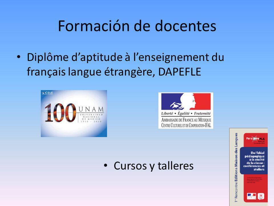 Formación de docentes Diplôme daptitude à lenseignement du français langue étrangère, DAPEFLE Cursos y talleres