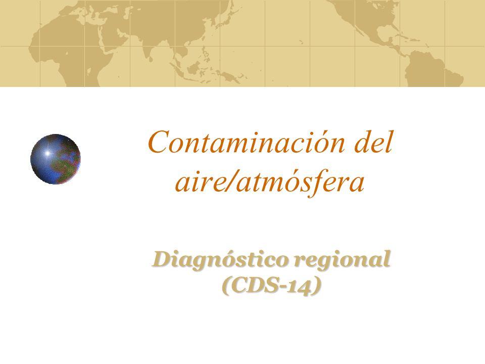 Contaminación del aire/atmósfera Diagnóstico regional (CDS-14)