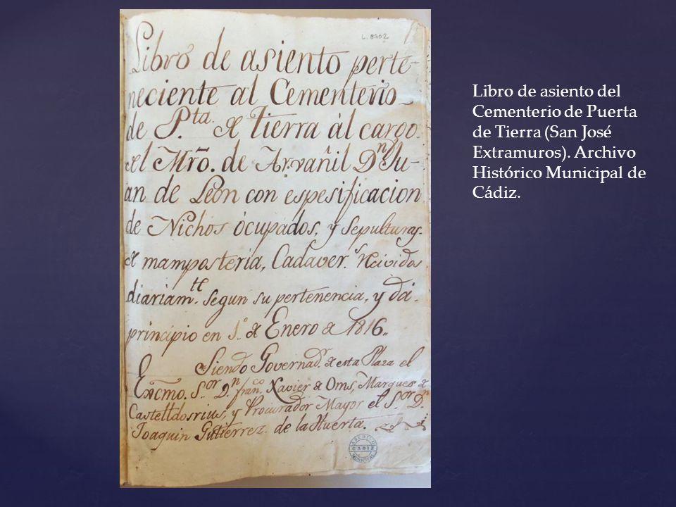 Libro de asiento del Cementerio de Puerta de Tierra (San José Extramuros). Archivo Histórico Municipal de Cádiz.