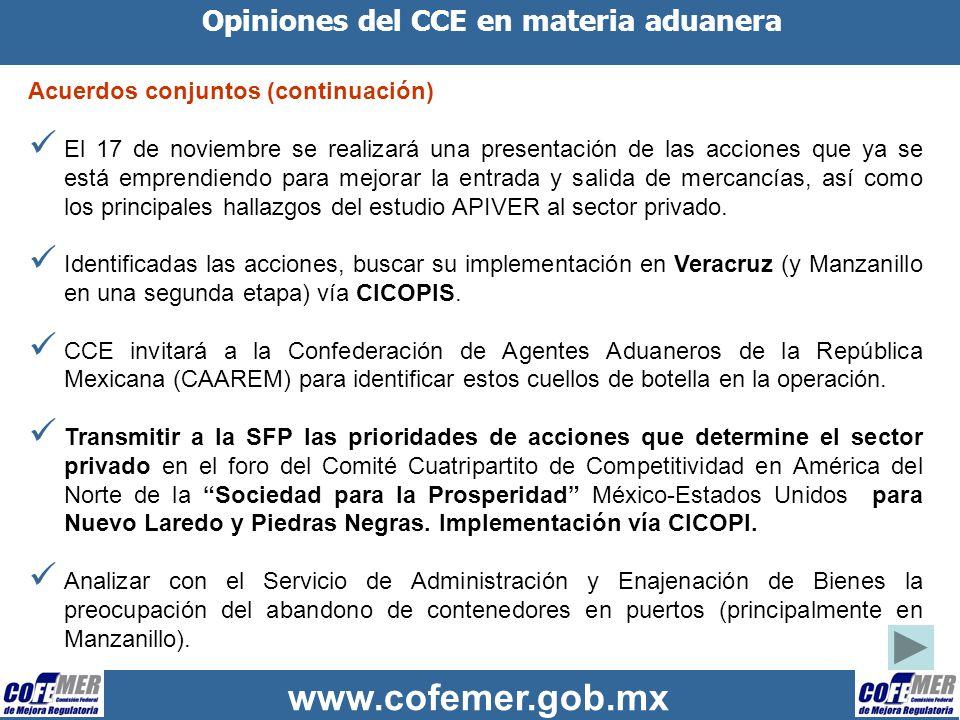 www.cofemer.gob.mx Opiniones del CCE en materia aduanera Acuerdos conjuntos (continuación) El 17 de noviembre se realizará una presentación de las acc