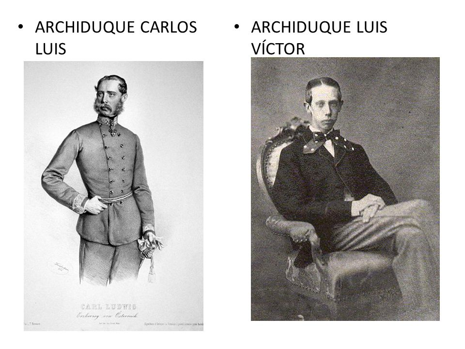 ARCHIDUQUE CARLOS LUIS ARCHIDUQUE LUIS VÍCTOR