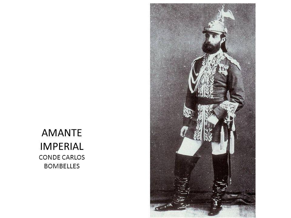 AMANTE IMPERIAL CONDE CARLOS BOMBELLES