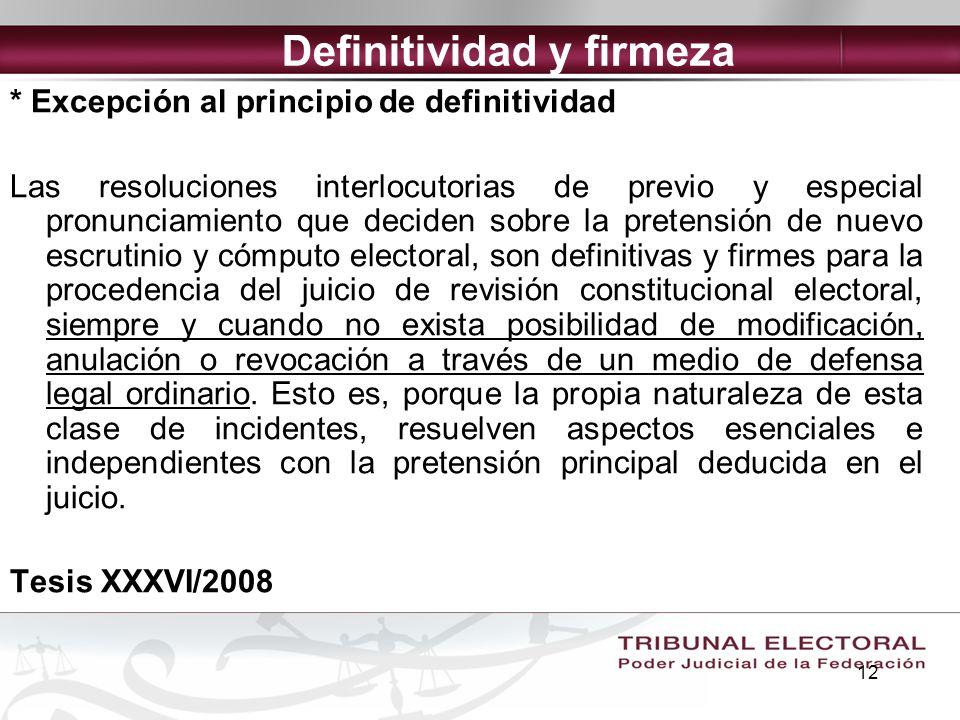 12 * Excepción al principio de definitividad Las resoluciones interlocutorias de previo y especial pronunciamiento que deciden sobre la pretensión de