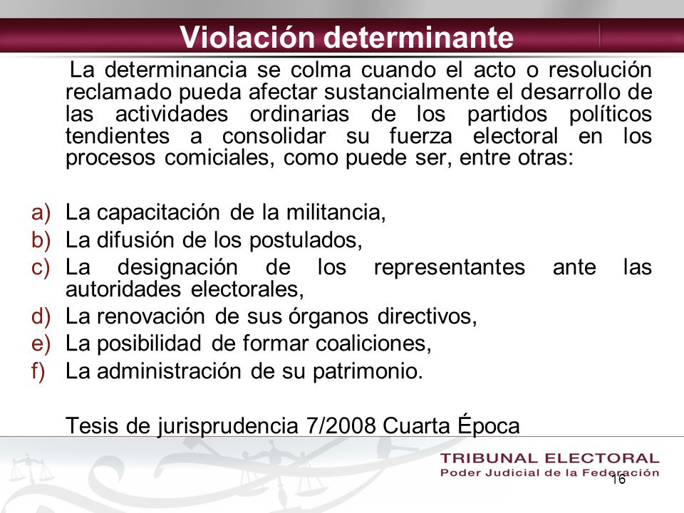 16 La determinancia se colma cuando el acto o resolución reclamado pueda afectar sustancialmente el desarrollo de las actividades ordinarias de los pa