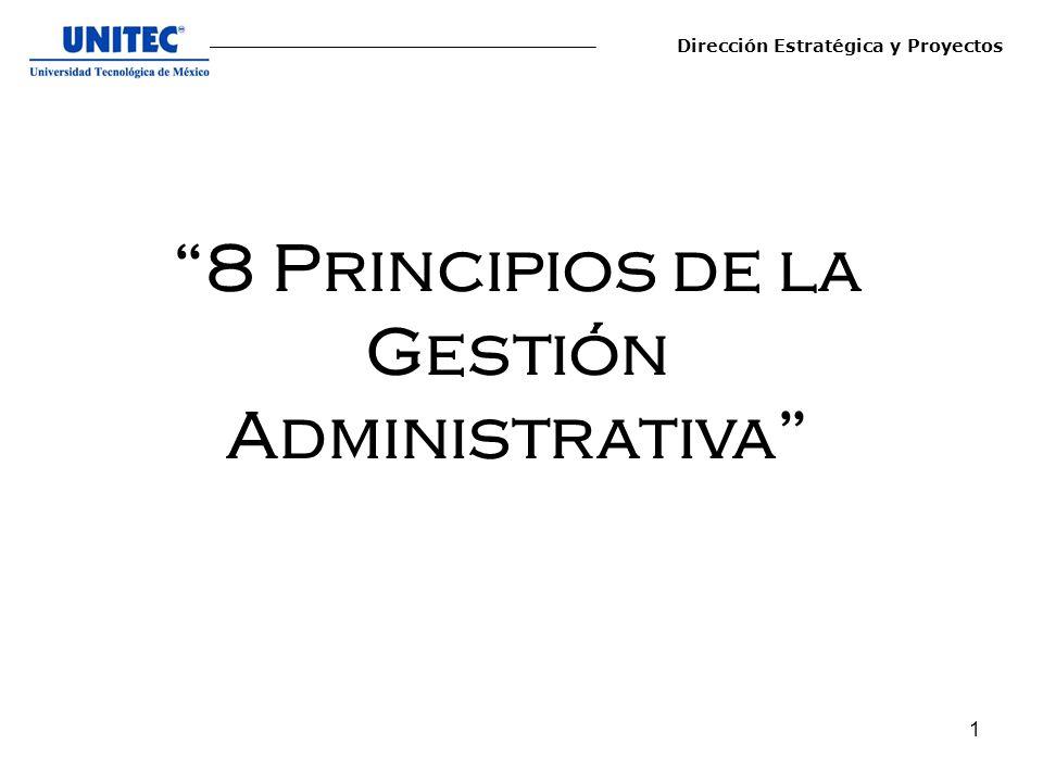 1 8 Principios de la Gestión Administrativa Dirección Estratégica y Proyectos