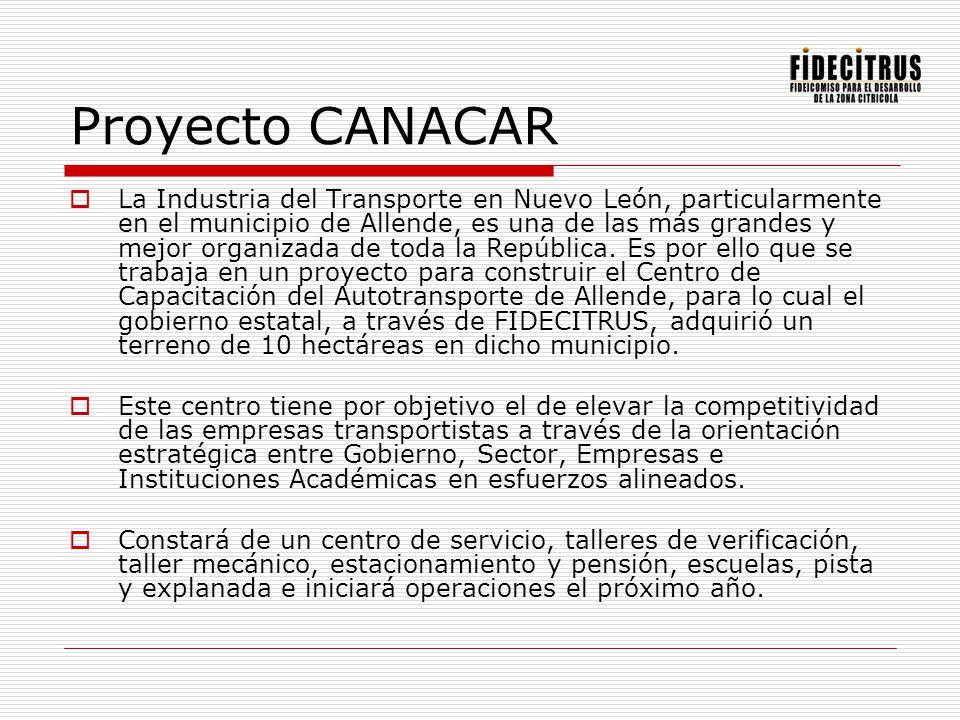 Proyecto CANACAR La Industria del Transporte en Nuevo León, particularmente en el municipio de Allende, es una de las más grandes y mejor organizada d