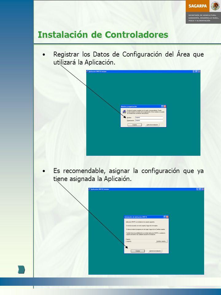 Instalación de Controladores Registrar los Datos de Configuración del Área que utilizará la Aplicación. Es recomendable, asignar la configuración que