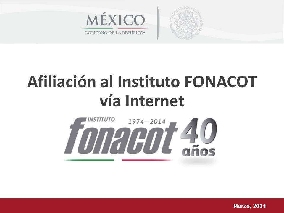 Afiliación al Instituto FONACOT vía Internet Marzo, 2014