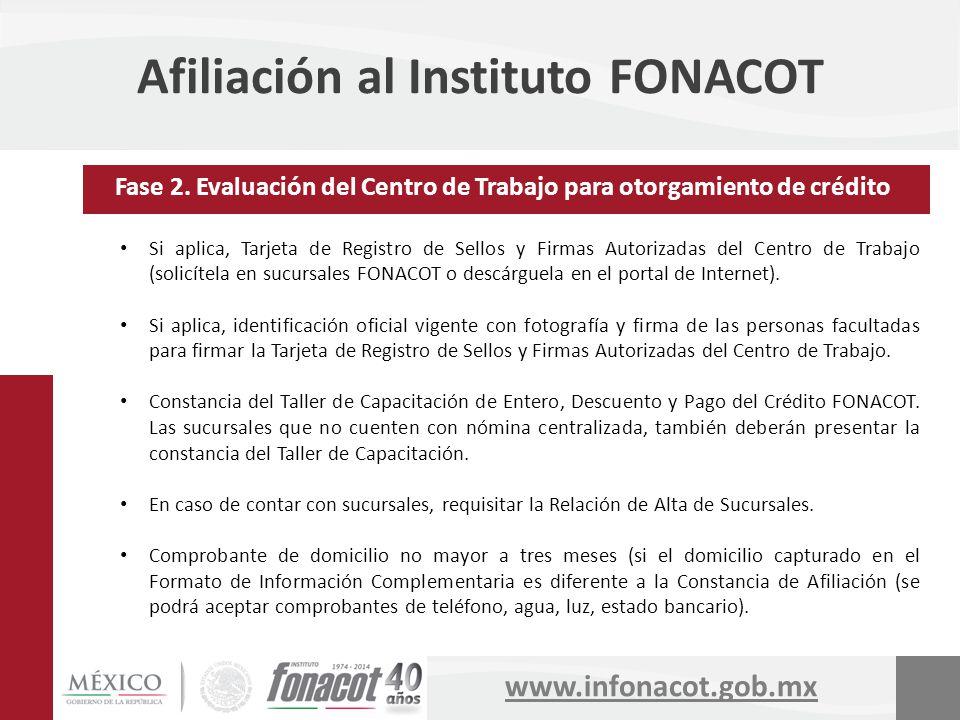 www.infonacot.gob.mx Afiliación al Instituto FONACOT Si aplica, Tarjeta de Registro de Sellos y Firmas Autorizadas del Centro de Trabajo (solicítela e
