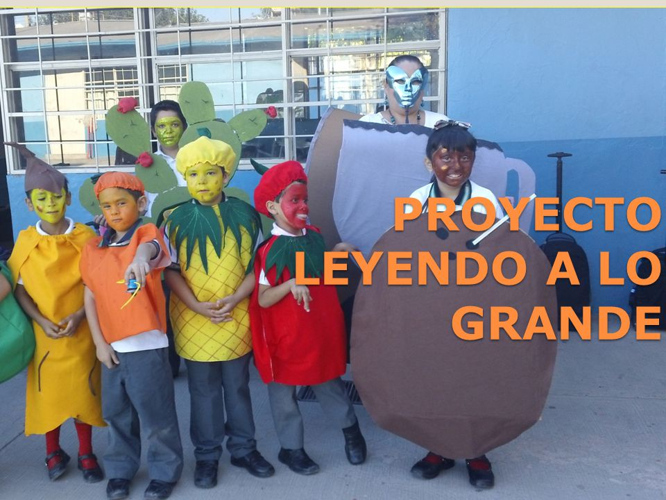 PROYECTO LEYENDO A LO GRANDE