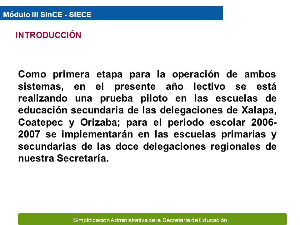 Simplificación Administrativa de la Secretaría de Educación Nuestra Secretaría ha firmado un convenio con la Secretaría de Educación Pública para la a