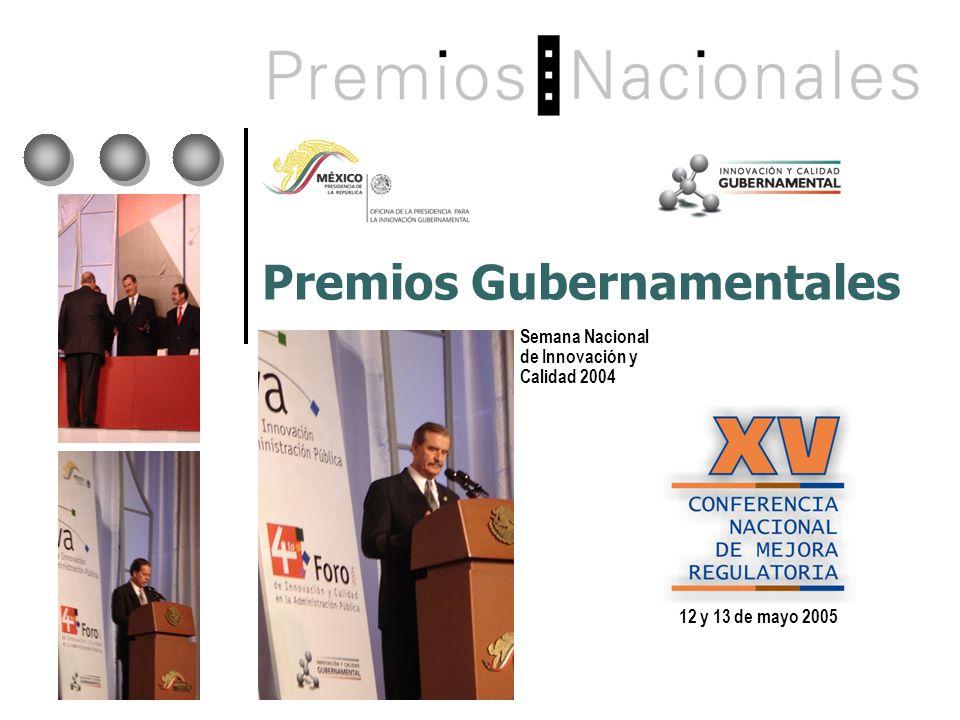 Premios Gubernamentales Semana Nacional de Innovación y Calidad 2004 12 y 13 de mayo 2005
