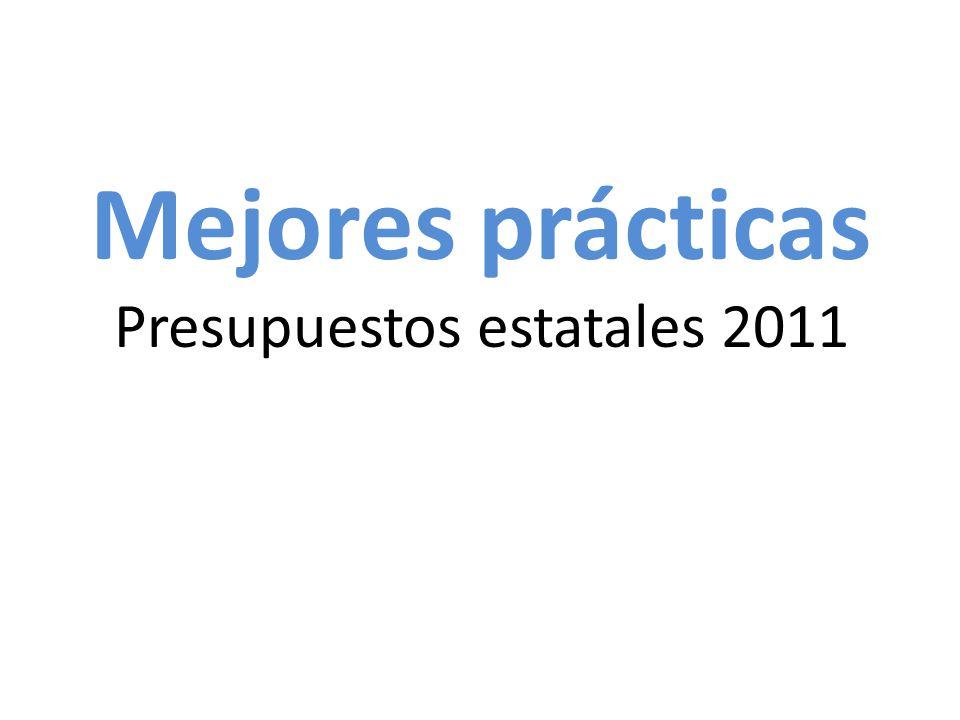 Mejores prácticas Presupuestos estatales 2011