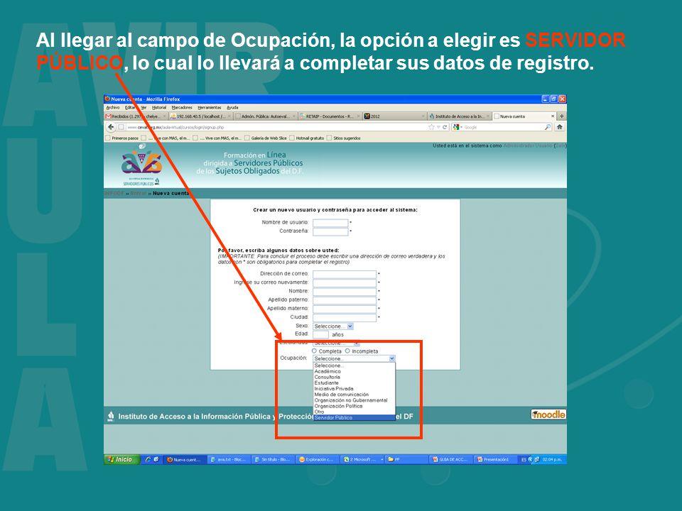 Al llegar al campo de Ocupación, la opción a elegir es SERVIDOR PÚBLICO, lo cual lo llevará a completar sus datos de registro.