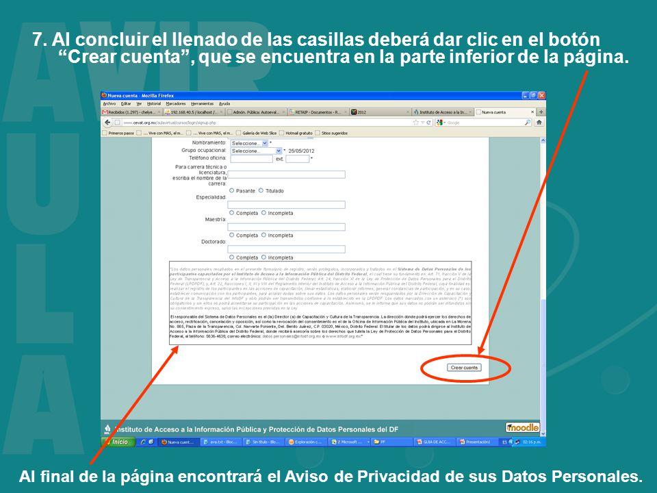 7. Al concluir el llenado de las casillas deberá dar clic en el botón Crear cuenta, que se encuentra en la parte inferior de la página. Al final de la