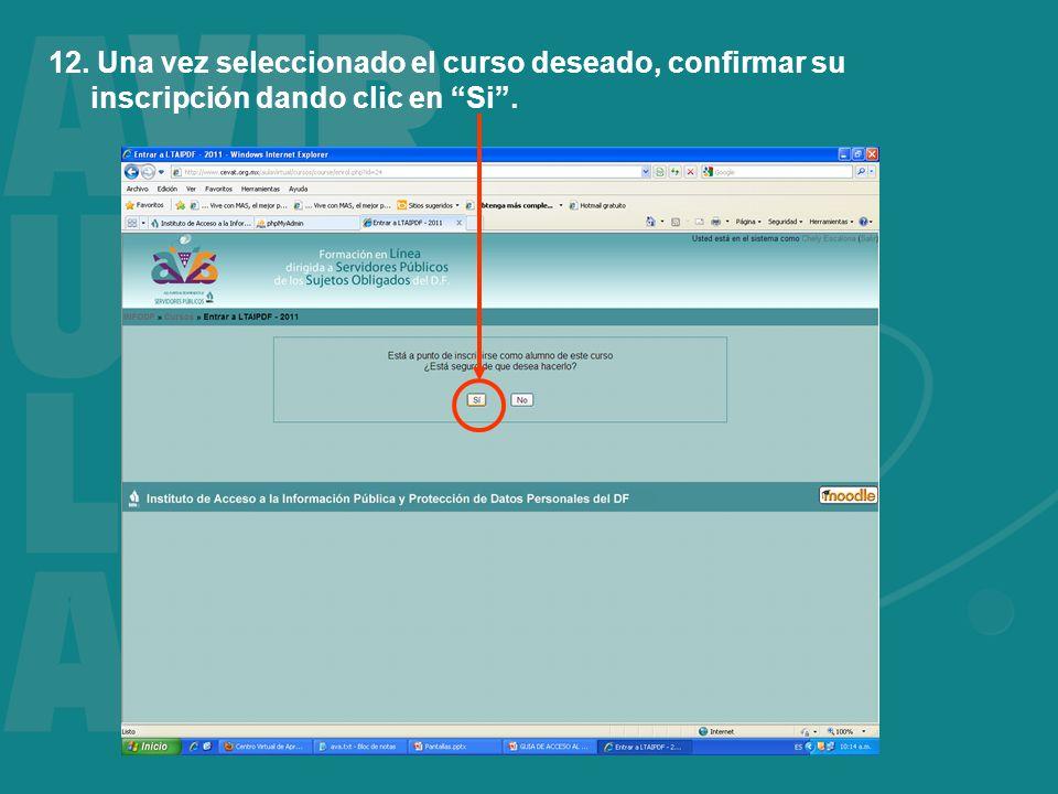 12. Una vez seleccionado el curso deseado, confirmar su inscripción dando clic en Si.
