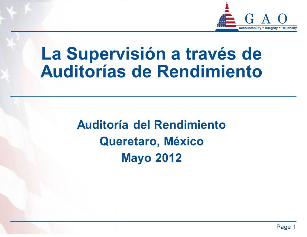 La Supervisión a través de Auditorías de Rendimiento Auditoría del Rendimiento Queretaro, México Mayo 2012 Page 1