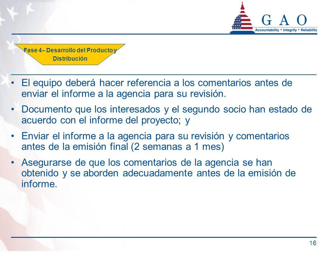 El equipo deberá hacer referencia a los comentarios antes de enviar el informe a la agencia para su revisión.