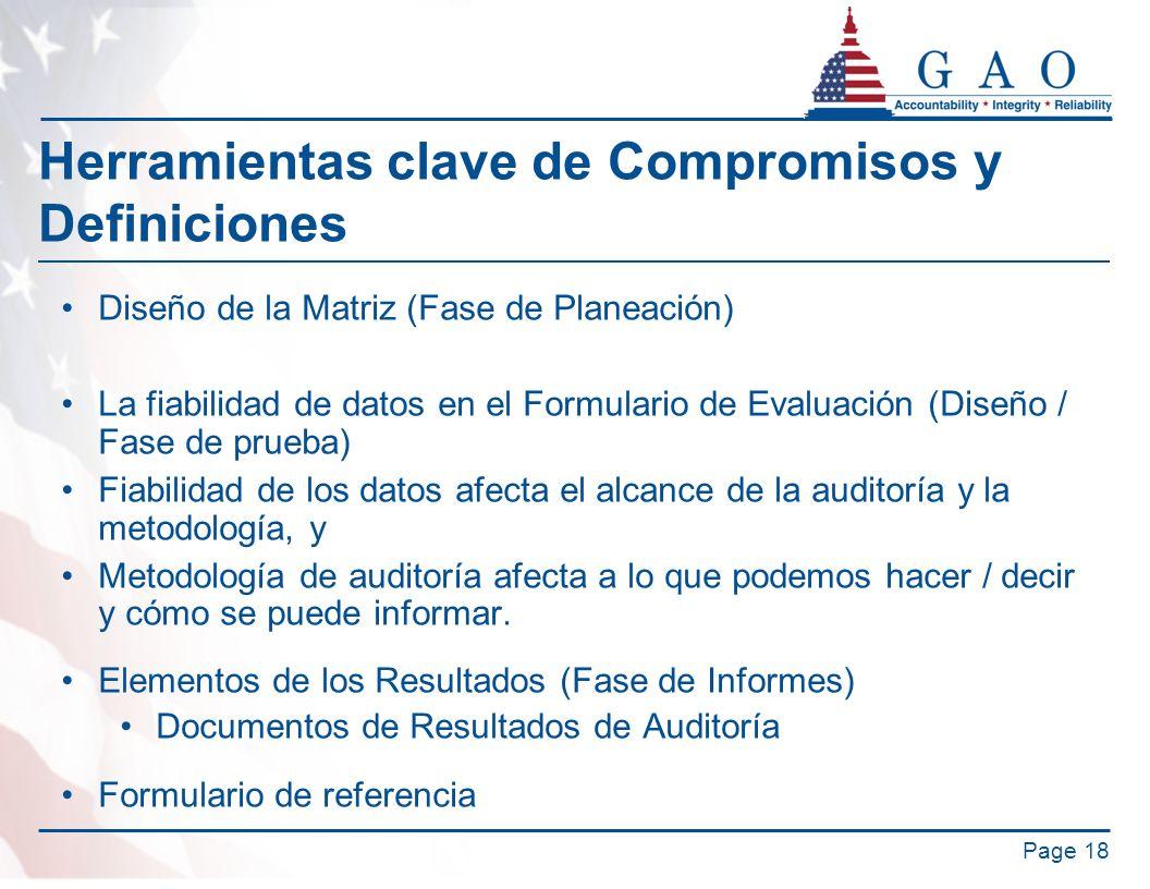 Herramientas clave de Compromisos y Definiciones Diseño de la Matriz (Fase de Planeación) La fiabilidad de datos en el Formulario de Evaluación (Diseñ