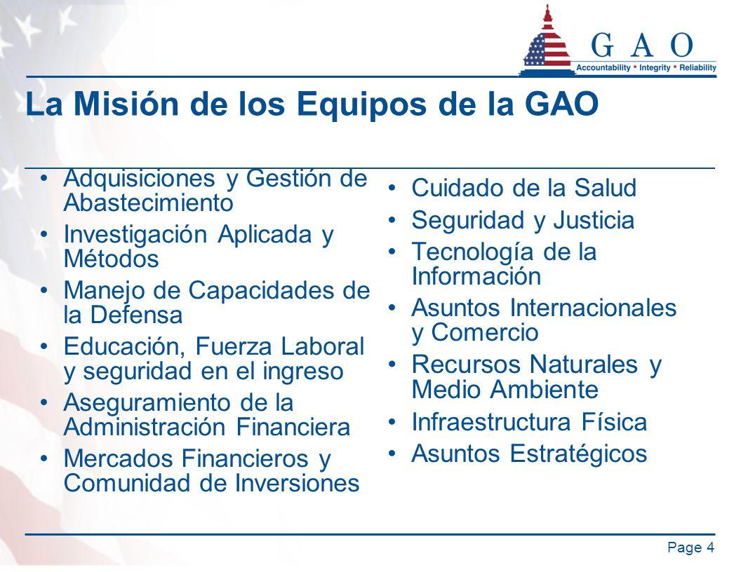 La Misión de los Equipos de la GAO Adquisiciones y Gestión de Abastecimiento Investigación Aplicada y Métodos Manejo de Capacidades de la Defensa Educ