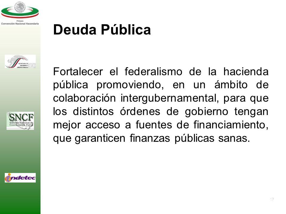 16 Gasto Público Rediseñar el sistema de coordinación en presupuesto y gasto publico, para que tome en cuenta las diferencias en capacidades fiscales