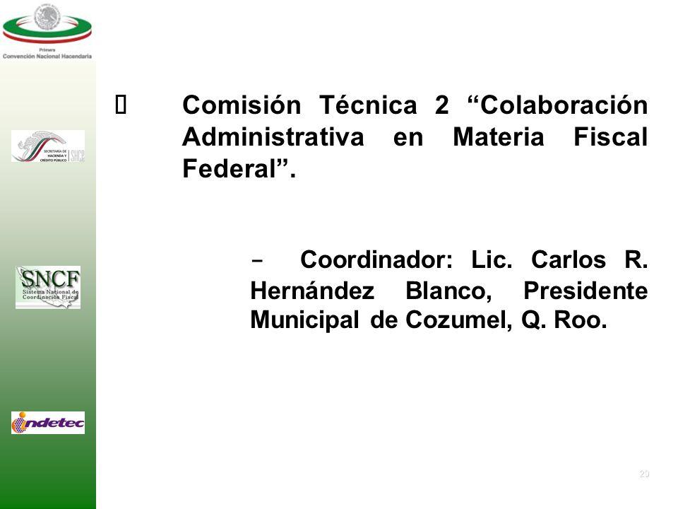 19 En atención a ello, se acordó la Instalación e Integración de seis Comisiones Técnicas, quedando conformadas de la siguiente manera: Comisión Técni