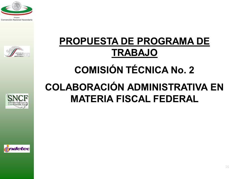 34 Los trabajos que se desarrollen en esta Comisión Técnica, deberán considerar también: Los criterios que establece la metodología de la Convención p