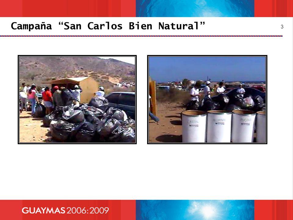 Campaña San Carlos Bien Natural 3