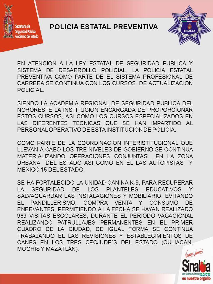 EN ATENCION A LA LEY ESTATAL DE SEGURIDAD PUBLICA Y SISTEMA DE DESARROLLO POLICIAL, LA POLICIA ESTATAL PREVENTIVA COMO PARTE DE EL SISTEMA PROFESIONAL DE CARRERA SE CONTINUA CON LOS CURSOS DE ACTUALIZACION POLICIAL.