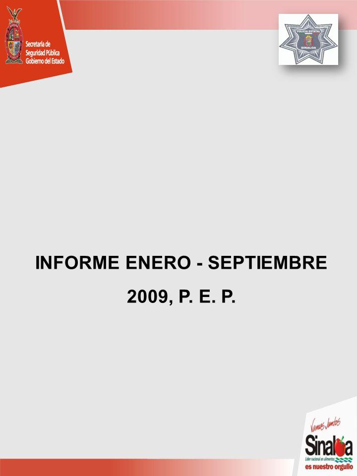 INFORME ENERO - SEPTIEMBRE 2009, P. E. P.