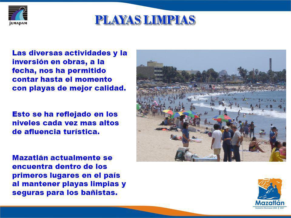 Las diversas actividades y la inversión en obras, a la fecha, nos ha permitido contar hasta el momento con playas de mejor calidad. Esto se ha refleja