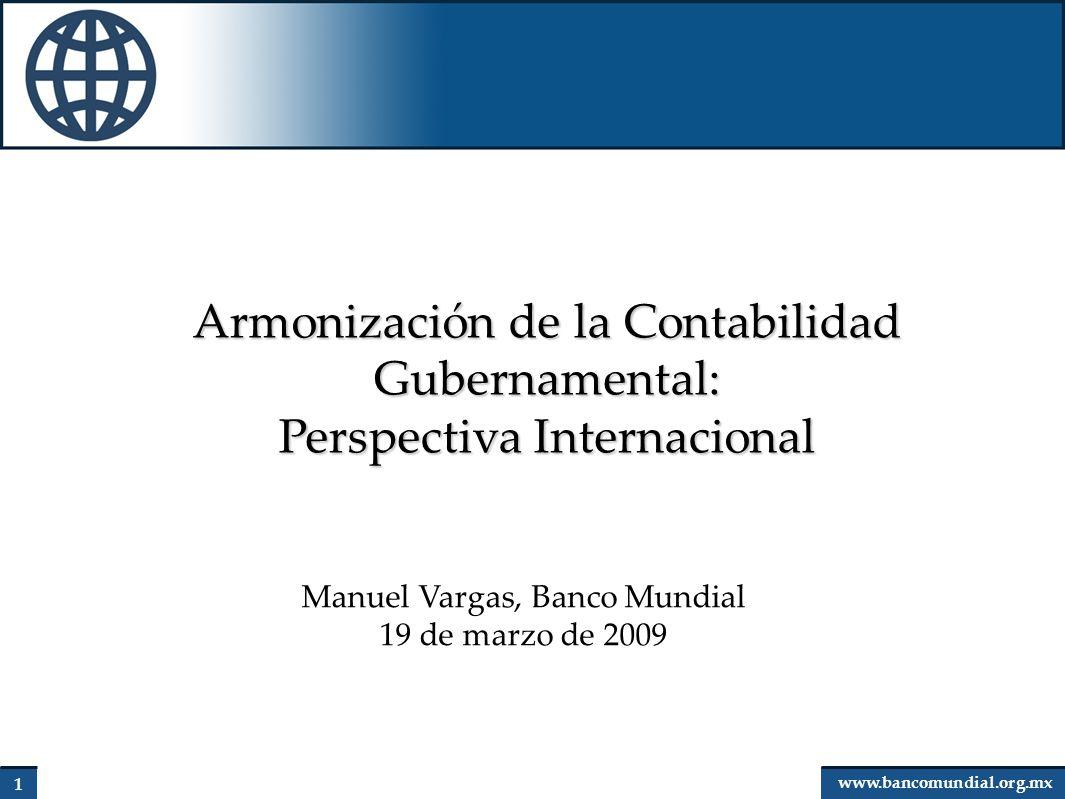 12 www.bancomundial.org.mx Consideraciones finales La responsabilidad financiera, transparencia y rendición de cuentas son fundamentales.