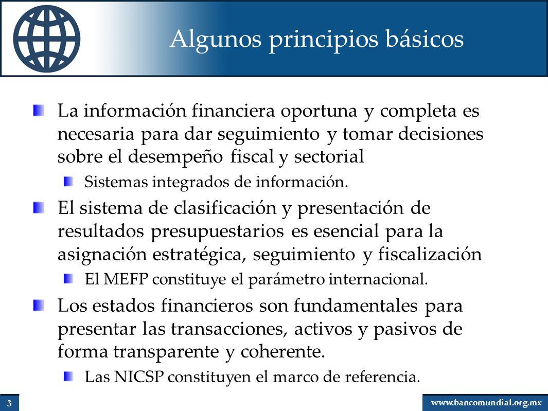 4 www.bancomundial.org.mx Sistemas de información financiera Sistemas computarizados: Integran el procesamiento de la transacción con su registro y clasificación.