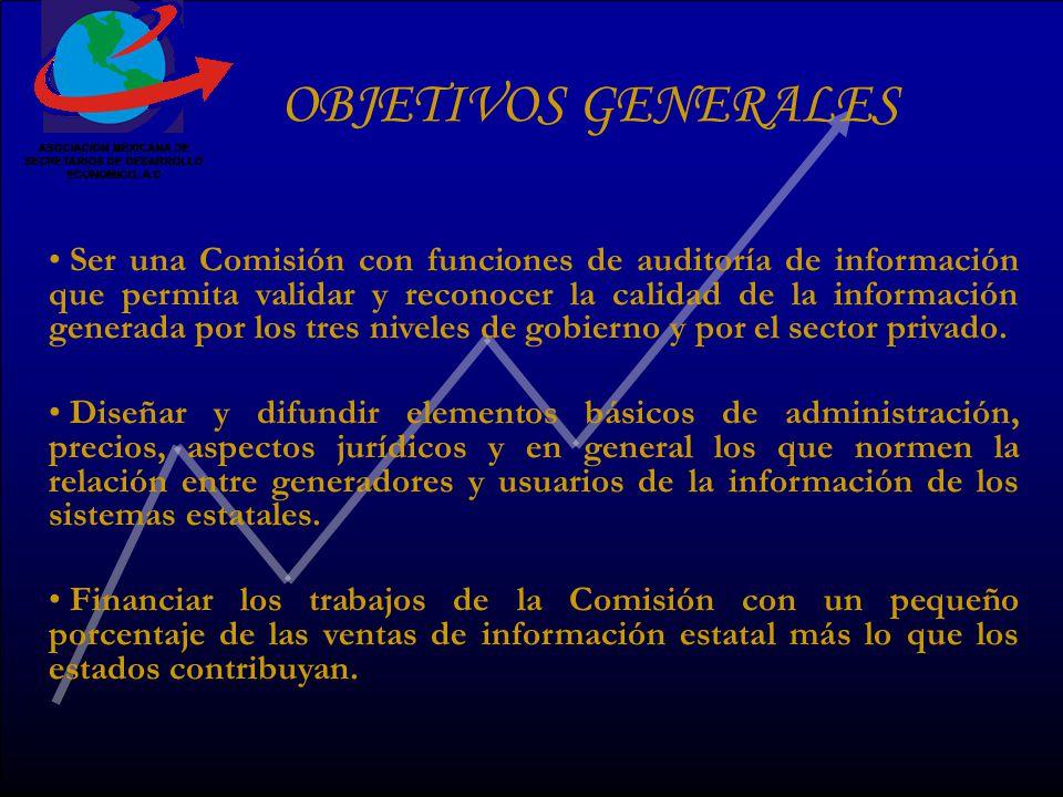Ser una Comisión con funciones de auditoría de información que permita validar y reconocer la calidad de la información generada por los tres niveles de gobierno y por el sector privado.