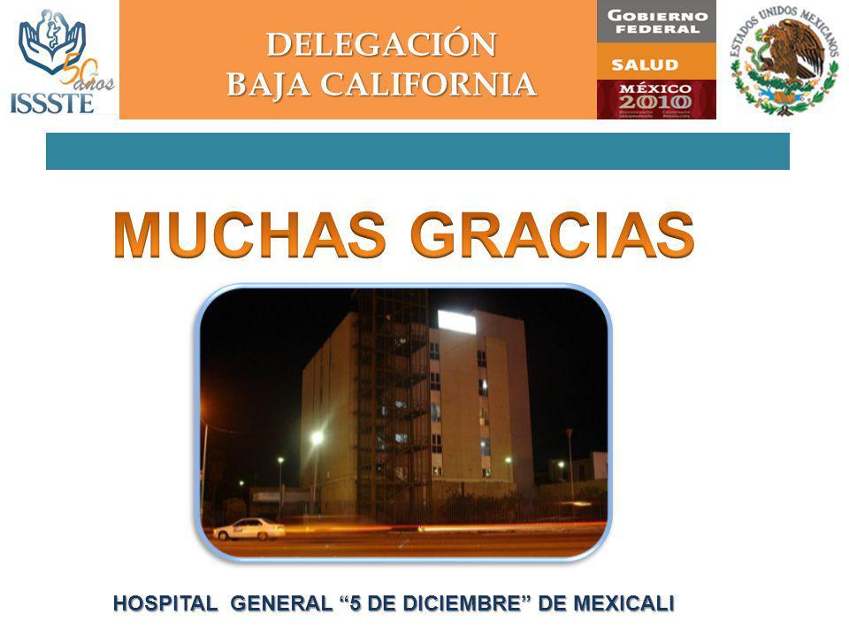 DELEGACIÓN HOSPITAL GENERAL 5 DE DICIEMBRE DE MEXICALI