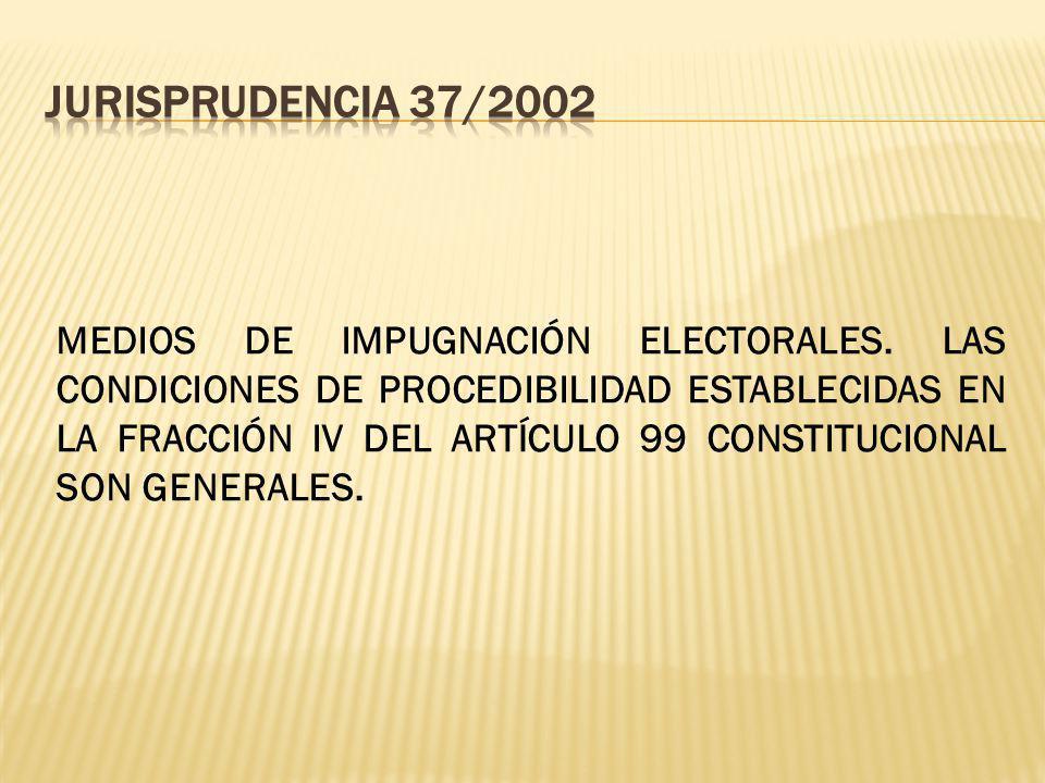MEDIOS DE IMPUGNACIÓN ELECTORALES.