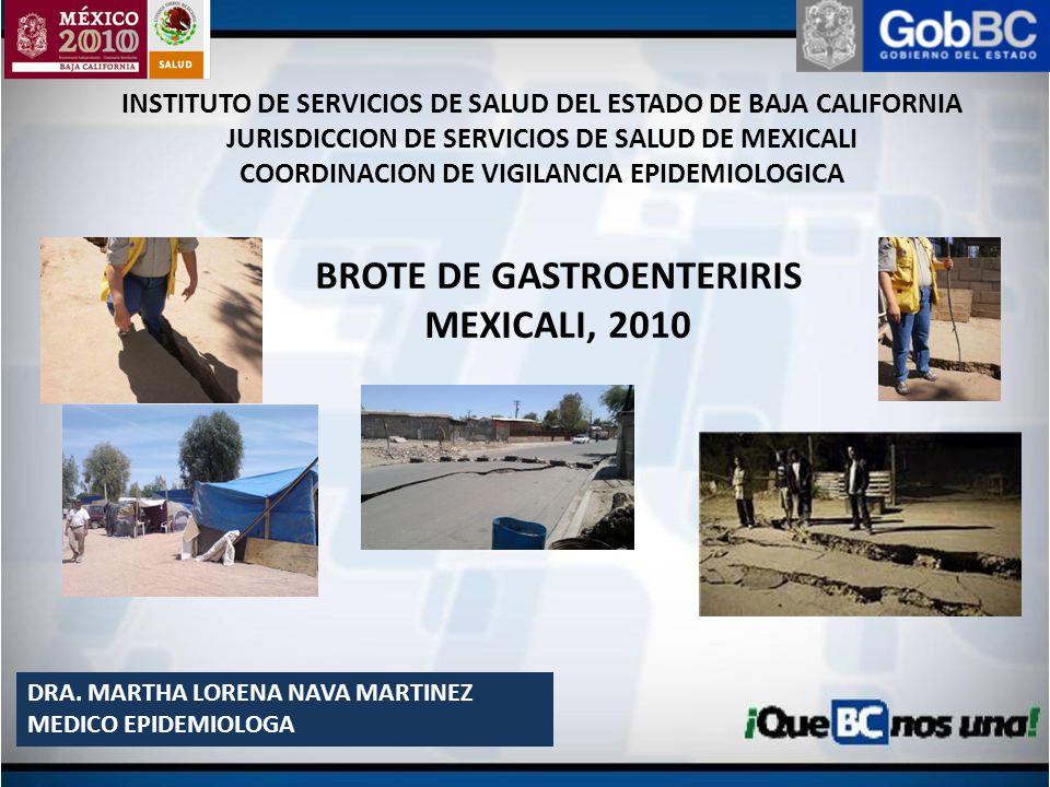 INSTITUTO DE SERVICIOS DE SALUD DEL ESTADO DE BAJA CALIFORNIA JURISDICCION DE SERVICIOS DE SALUD DE MEXICALI COORDINACION DE VIGILANCIA EPIDEMIOLOGICA