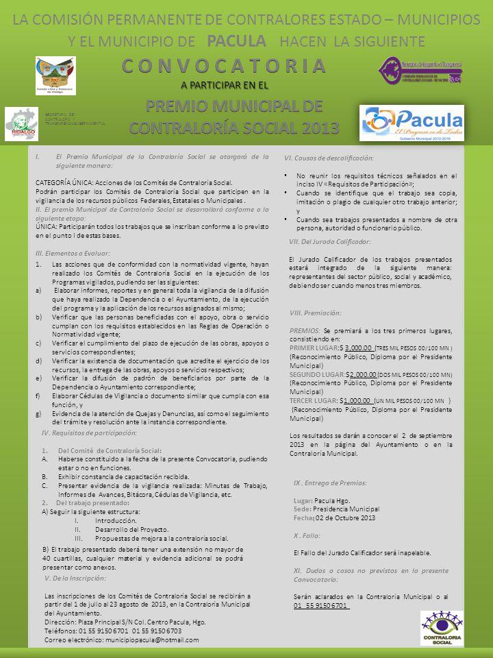 LA COMISIÓN PERMANENTE DE CONTRALORES ESTADO – MUNICIPIOS Y EL MUNICIPIO DE PACULA HACEN LA SIGUIENTE A PARTICIPAR EN EL I.El Premio Municipal de la C