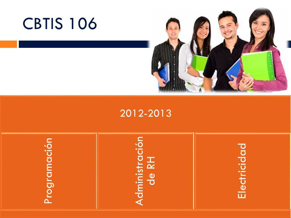 CBTIS 106 2012-2013 Programación Administración de RH Electricidad