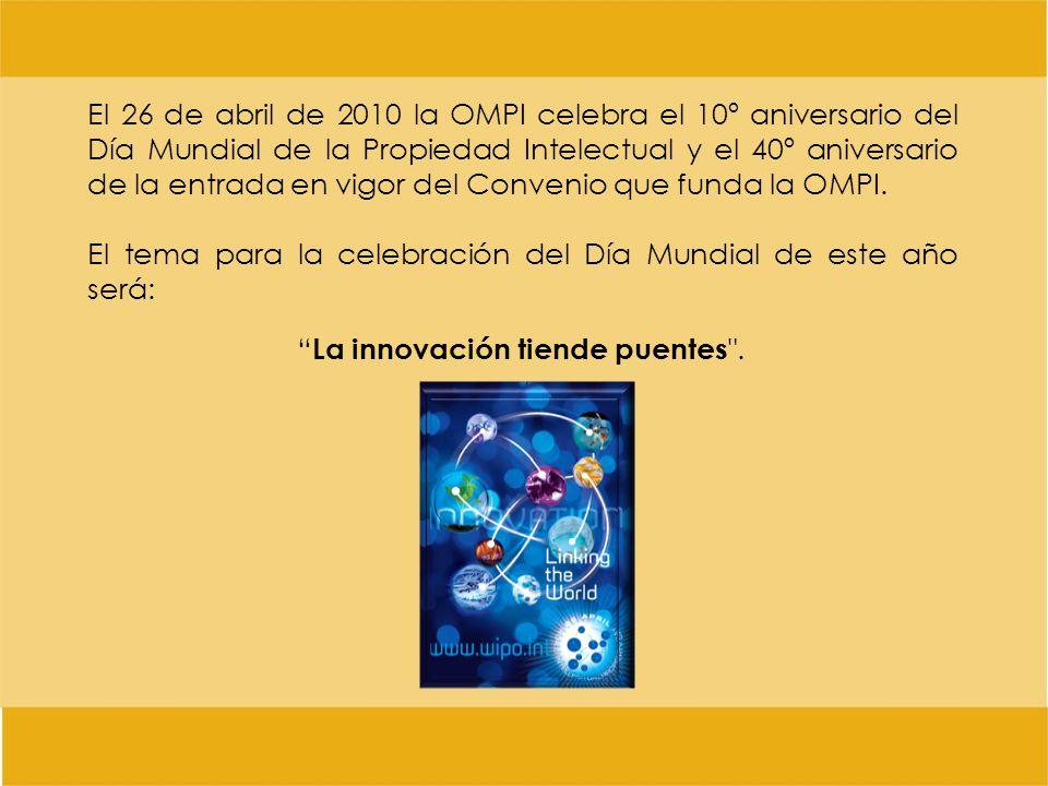 El 26 de abril de 2010 la OMPI celebra el 10º aniversario del Día Mundial de la Propiedad Intelectual y el 40º aniversario de la entrada en vigor del